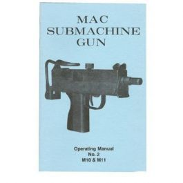 Mac Submachine Gun Operating Manual For Sale Keep Shooting