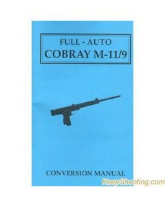 Full Auto Cobray M11/9 Conversion Manual