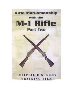 Rifle Marksmanship with the M-1 Rifle - Part 2 - DVD For Sale