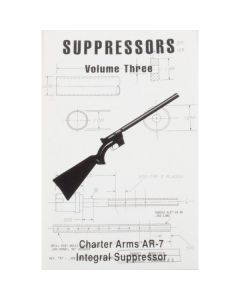 AR-7 Integrated Suppressor Construction - Suppressors Vol 3