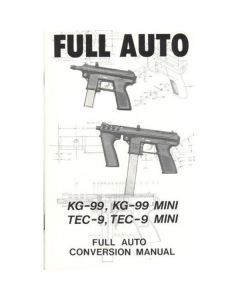 Full Auto TEC-9/KG-99 Conversion Manual