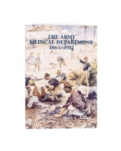 The Army Medical Department 1865-1917