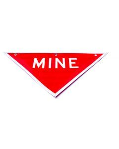 Mine Warning Sign
