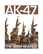 AK-47: The Grim Reaper - Second Edition